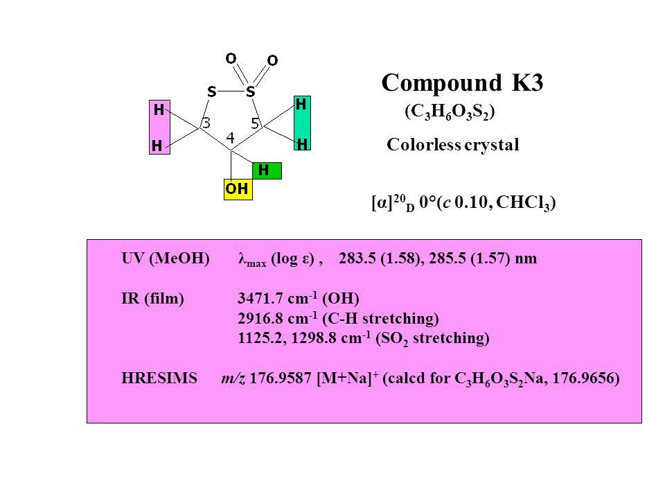Compound K3 (C3H6O3S2) Colorless crystal [α]20D 0°(c 0.10, CHCl3)
